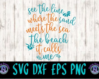 The Beach It Calls Me SVG, png, EPS, dxf files, for Silhouette, Cricut, Vector, Girls, Summer, Beach, Fun, Quote, Shell, Sayings, Sea