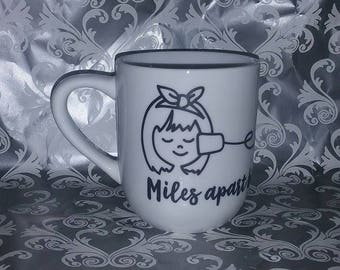 Miles Apart But Close At Heart Coffee Mug Sister/Best Friend/Cousin/Mom Gift
