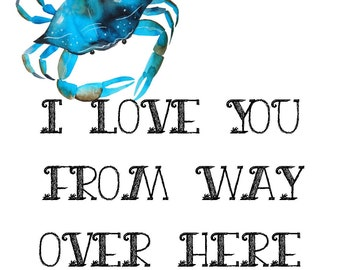 I Love You From Here to Here - Sea Life Digital Prints