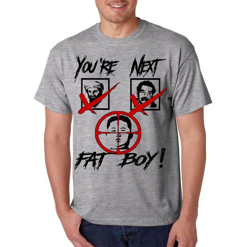 d677ae0e9 You're Next Kim Jong Un T-Shirt Korean War President   Etsy