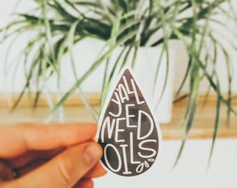 Y'all Need Oils-Essential oil STICKER