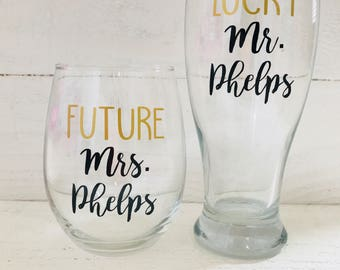 Future Mrs. and Lucky Mr. glass set / Bride and groom to be / wedding / bridal / stemless wine glass/ engaged / engagement gift / pilsner