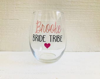 Bride tribe wine glasses / bridal party / Maid of Honor / Bridesmaid / wedding / personalize / stemless / bridesmaid gifts