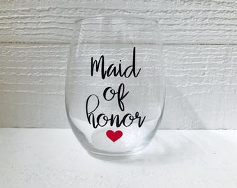 Maid of Honor wine glass / wedding / bridal party / wedding party / personalize / stemless wine glass / MOH / bridesmaids