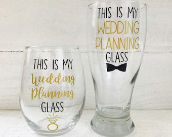 This is my wedding planning stemless wine glass and this is my wedding planning glass pilsner glass set/ Bride / bridal gift / engagement /