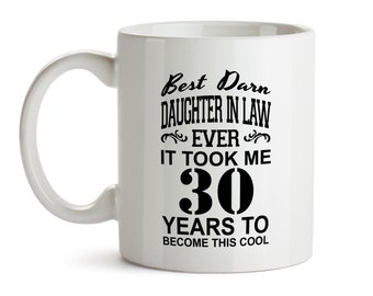 30th Birthday Gift For Daughter In Law Funny Mug Bday Gifts