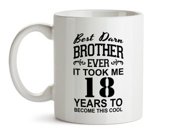 18th Birthday Gift For Brother Funny Mug Bday