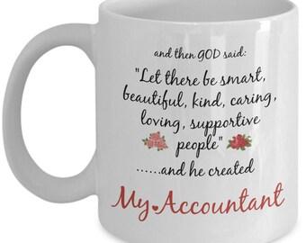 My Accountant Mug - God Created - Funny Coffee Gift Cup