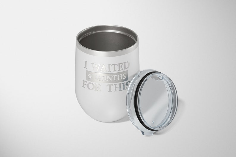 Push Gift For New Mom Saying Expecting Mom Gift Laser Engraved With Quote Funny Insulated Wine Tumbler With Lid Push Present For Wife
