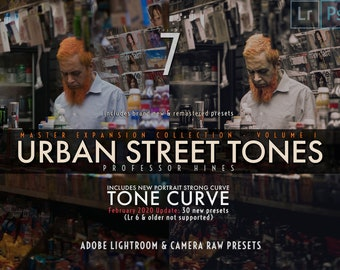 Urban Street Tones (7) MASTER COLLECTION Expansion Pack V1   Lr 7-CLASSIC/Ps (Camera Raw) - Professor Hines' Choice