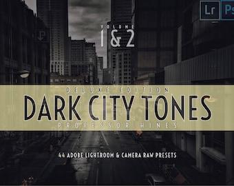 Dark City Tones 1 & 2 - Deluxe Edition   Lr CLASSIC/Ps (Camera Raw) - Professor Hines' Choice