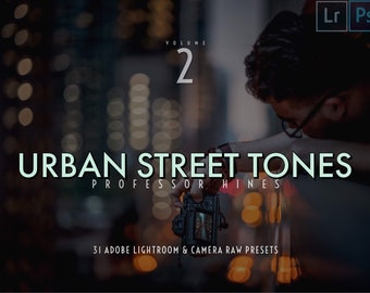 Urban Street Tones 2   Lr CLASSIC/Ps (Camera Raw) - Professor Hines' Choice