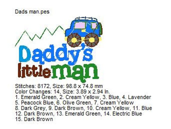 Daddy's Little Man, Machine Embroidery Design, 4x4 Hoop size, PES format  and more