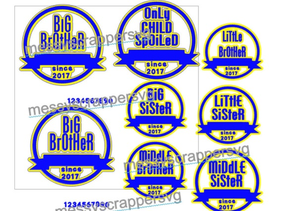 Brother Sister Middle Child Only Child Sibling Svg Etsy