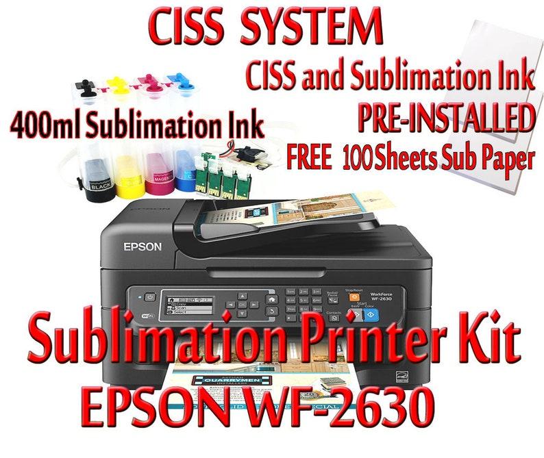 Epson WF-2630 Sublimation Printer Bundle,CISS Kit, 100 Sheets Sublimation  Paper