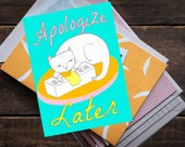 Apologize Later Card