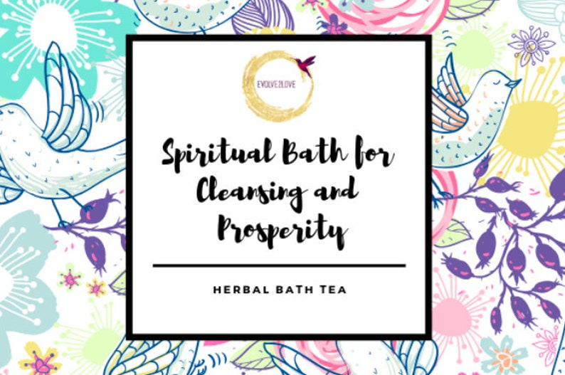 Spiritual Bath Tea for Cleansing and Prosperity