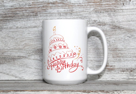 Happy Birthday Cake Mug 15oz Coffee Gift
