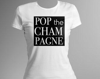 13b6d5cb POP the CHAMPAGNE shirt | crewneck | tee | bride | bachelorette |  bridesmaid | maid of honor | *see drop down menu for more options