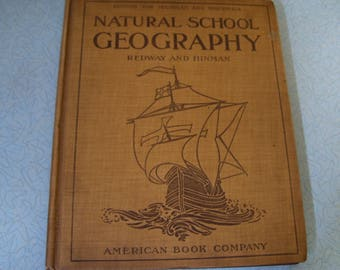 Vintage Natural School Geography by Redway and Hinman.
