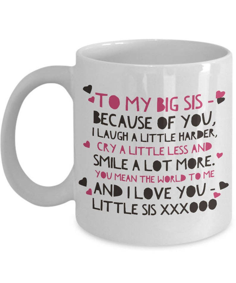 Big Sister Mug - White 11oz / 15oz Big Sister Gift - Sisters Cup - Sister  Birthday Gift - Big Sister Little Sister Present - Gift For Sister