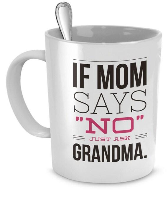 Funny Grandma Coffee Mug Grandma Gifts Grandma Birthday Or Etsy