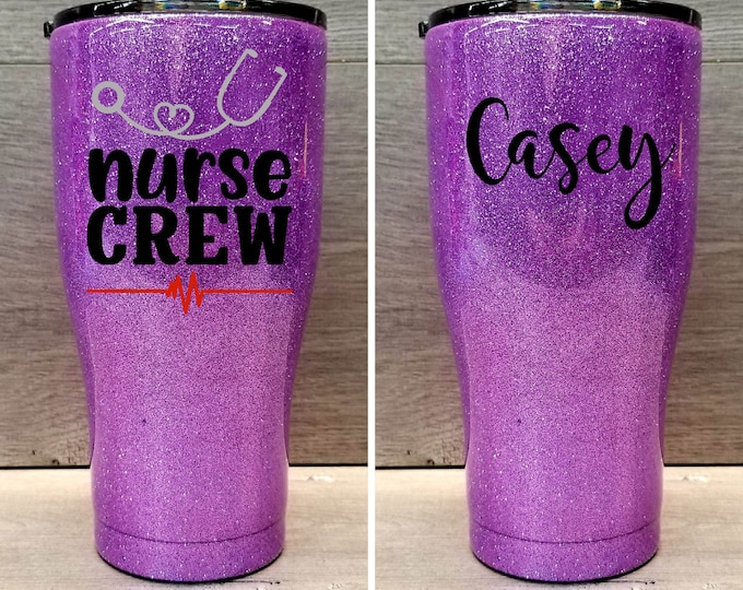 Featured listing image: Personalized Glitter Tumbler ~ Nurse Crew