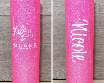 Personalized Skinny Glitter Tumbler ~ Life is Better at the Lake