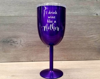 Personalized Wine Tumbler ~ Engraved Wine Glass ~ Wine Lover Gift ~ Custom Wine Tumbler ~ Powder Coated Wine Tumbler ~ Wine Gifts for Women