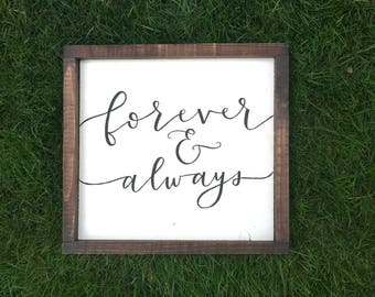 Forever and Always // Hand Painted Hand Lettered Framed Wood Sign Wedding Decor Wedding Gift Anniversary Gift Rustic Decor Farmhouse Decor