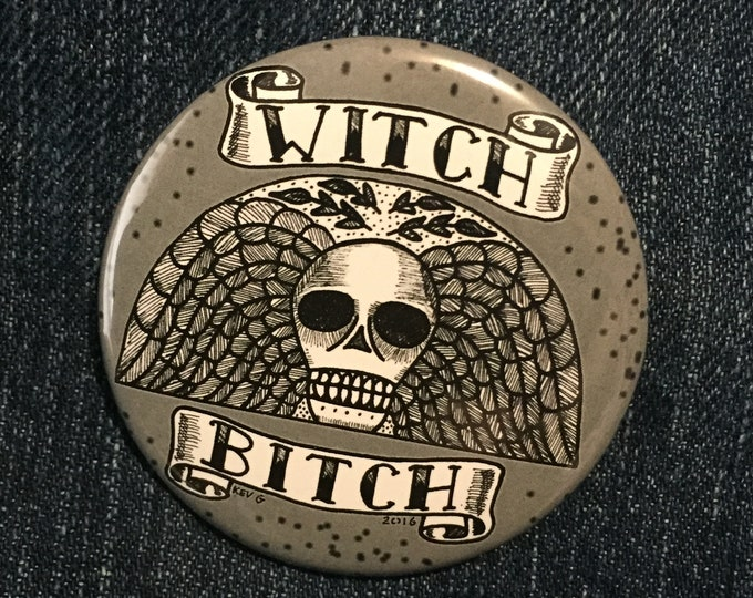 Witch Bitch by Art By Kev G  Pin Badge Baphomet Occult Salem Gravestone witchcraft gothic gothic Pentagram Tarot Ouija Witch Witchy Horror