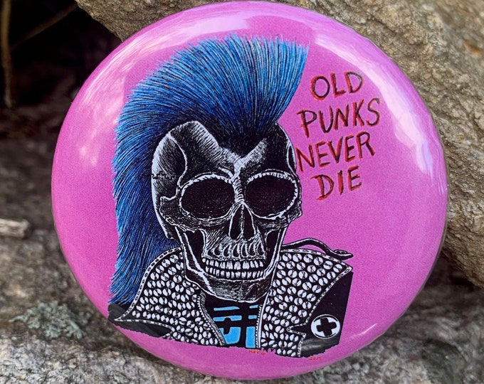 PINK Old Punks Never Die Punk Pin Art Badge Skate Punk By Art By Kev G CBGB Mohawk Punks Not Dead Skulls Casualties Crass Bed Religion NOFX