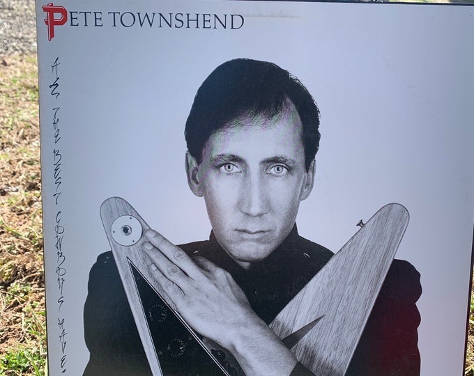 "Pete Townshend All The Best Cowboys Have Chinese Eyes 12"" Vinyl Recor  LP The WHO Slit Skirts Jeff Beck Stevie Ray Vaughn Eric Clapton Cream"