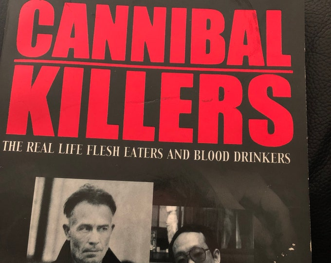 Cannibal Killers Softcover book paperback Murder Macabre Jeffrey Dahmer Ed Gein True Crime Serial Killers Cannibalism Charles Manson Gore