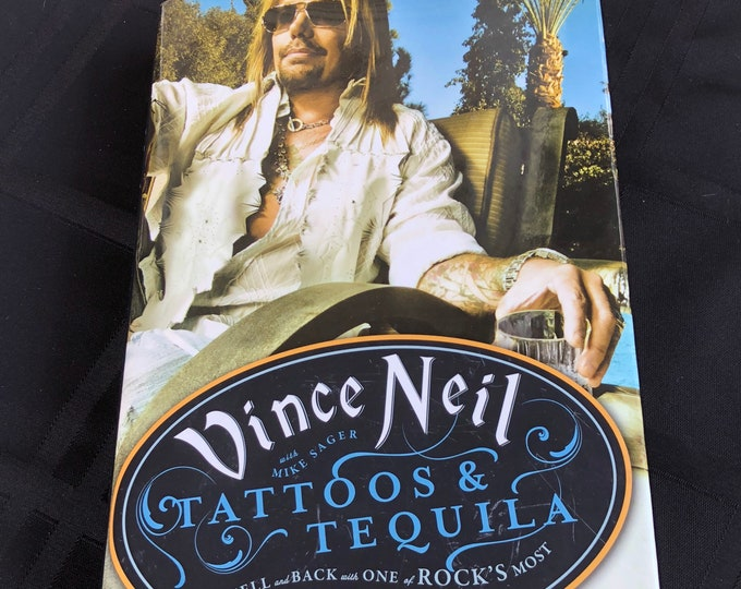 Vince Neil Motley Crue Hardcover Book  Tattoos and Tequila Glam Shout at the Devil Nikki Sixx Mick Mars Tommy Lee John Corabi Skid Row Vox