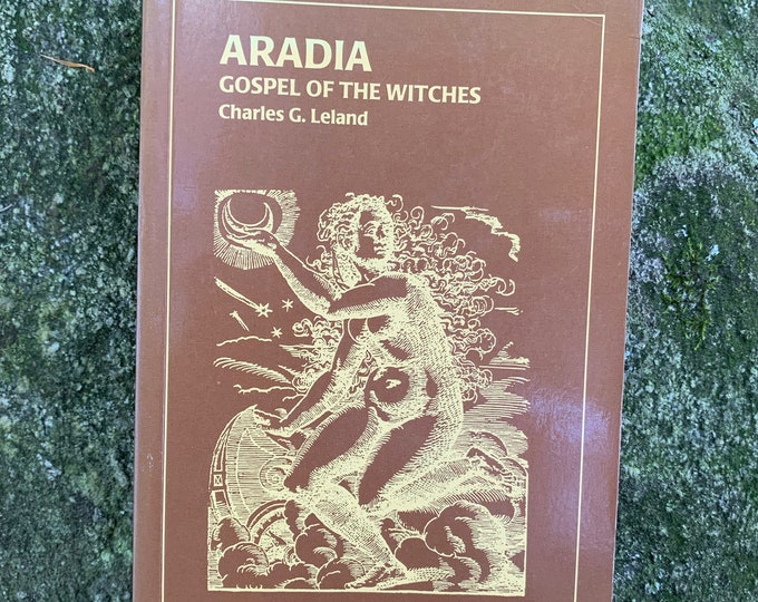 Vintage 1996 Aradia or the Gospel of the Witches Witchcraft Dianic Goddesses and Folklore Tarot Witchy Goth Gothic Salem Devil The Conjuring