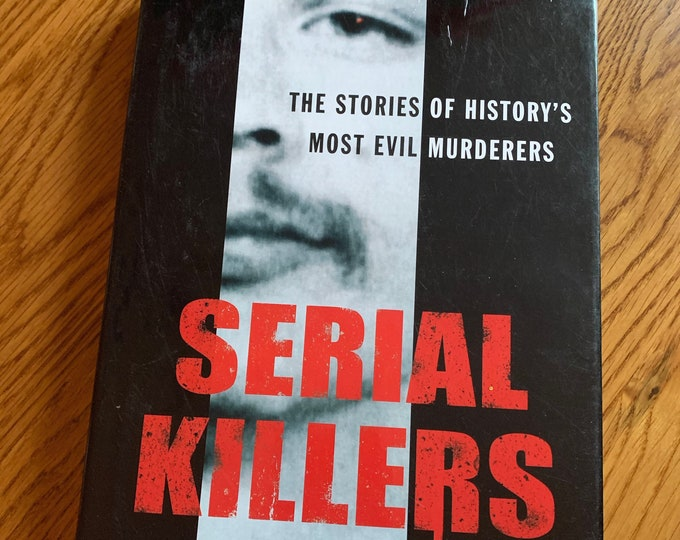 Serial Killers 2007 Book Jeffrey Dahmer Serial Killers Richard Ramirez Crime Mystery TrueCrime Ted Bundy John Wayne Gacy Zodiac Killer Evil