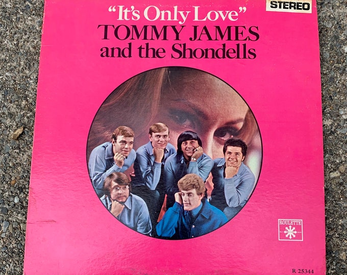 "Tommy James & The Shondells 12"" LP Vinyl It's Only Love Roulette Records The Grass Roots The Young Rascals Lovin' Spoonful Dave Clark Five"