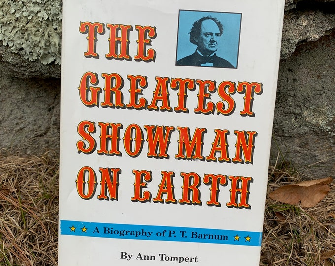 Vintage PT Barnum The Greatest Showman On Earth Circus Carnival Book Freaks Freakshow Sideshow Mutter Museum Conjoined Twins Siamese Twins
