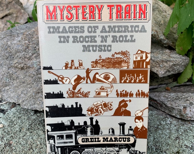 Vintage 1976 Mystery Train Images of America in Rock'n'Roll Music Book Elvis Presley Robert Johnson Sly Stone The Band Randy Newman Blues