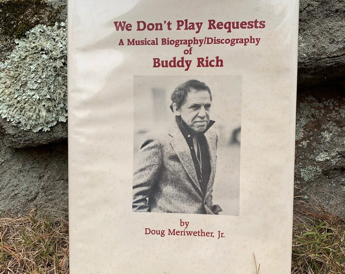 Vintage 1984 We Don't Play Requests  A Musical Biography/Discography of Buddy Rich Hardcover Book Miles Davis John Coltrane Art Blakey Jazz