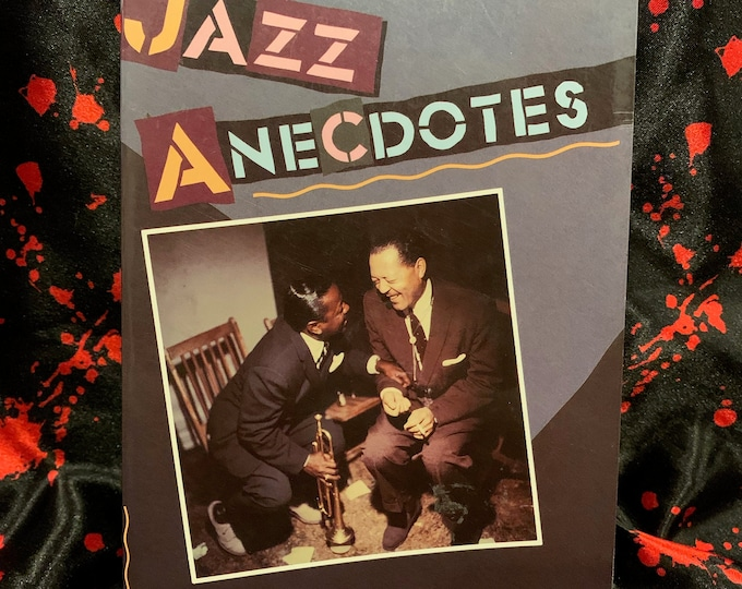 Vintage 1990 Softcover Book Jazz Anecdotes Book Miles Davis John Coltrane Bessie Smith Art Tatum Fats Waller Tommy Dorsey Lester Young Horns