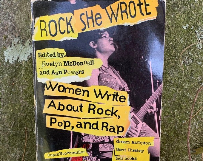 Rock She Wrote Softcover Book 1995 Punk Lisa Robinson The Village Voice Patti Smith Cherie Currie Pamela Des Barres Donna Dresch Rap Metal