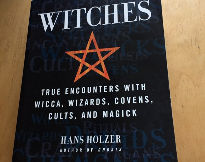 Witches - softcover Book - Wiccan witch witchcraft coven - Hanz Holzer Occult Salem Massachusetts Goth Gothic Witchy Magick Psychic Tarot