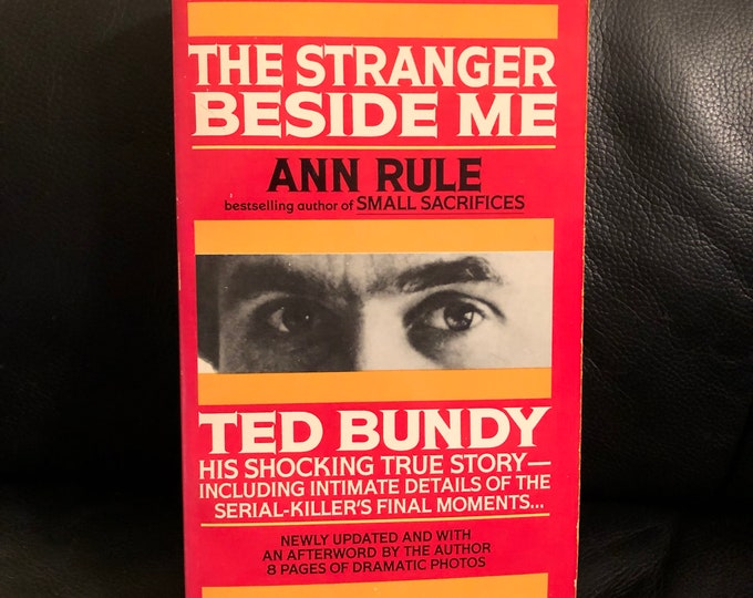 VINTAGE 1989 Ted Bundy Softcover Book Ann Rule The Stranger Beside Me Netflix Conversations with a Killer Serial Killers Richard Ramirez