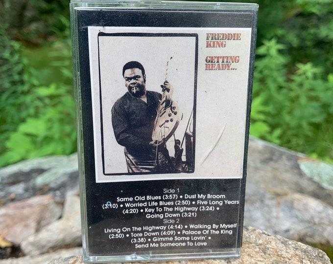 Freddy King Getting Ready Cassette Tape Muddy Waters Willie Dixon BB King Robert Johnson Buddy Guy Blues Leadbelly John Lee Hooker Otis Rush