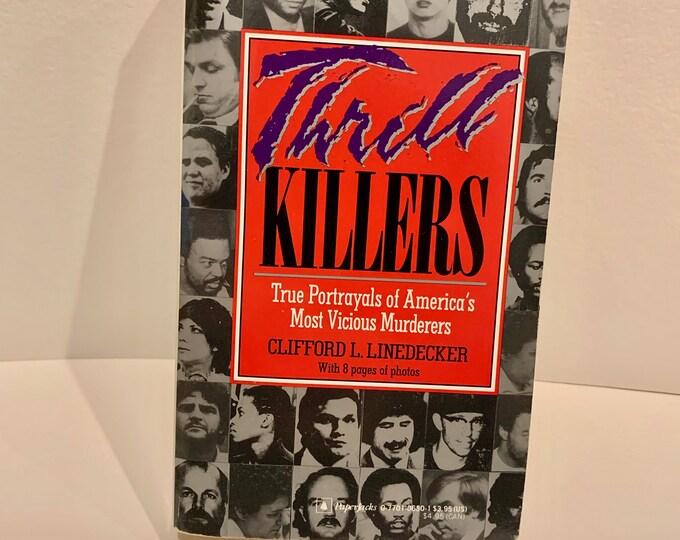 Vintage 1988 Thrill Killers Serial Killers Softcover Book Serial Killer Mystery True Crime John Wayne Gacy Son of Sam Wayne Williams Zodiac
