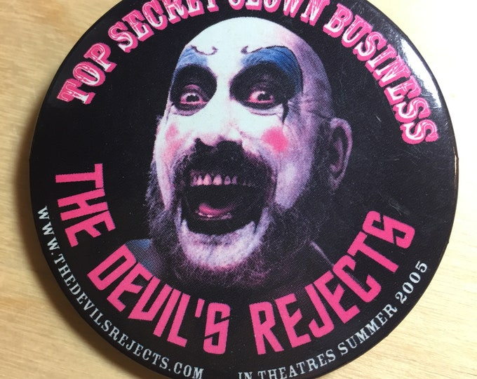Rob Zombie Devils Rejects Promo Pin Badge Captain Spaulding Sid Haig Sheri Moon Zombie Bill Moseley Horror Halloween Gorewhore Gore Scary