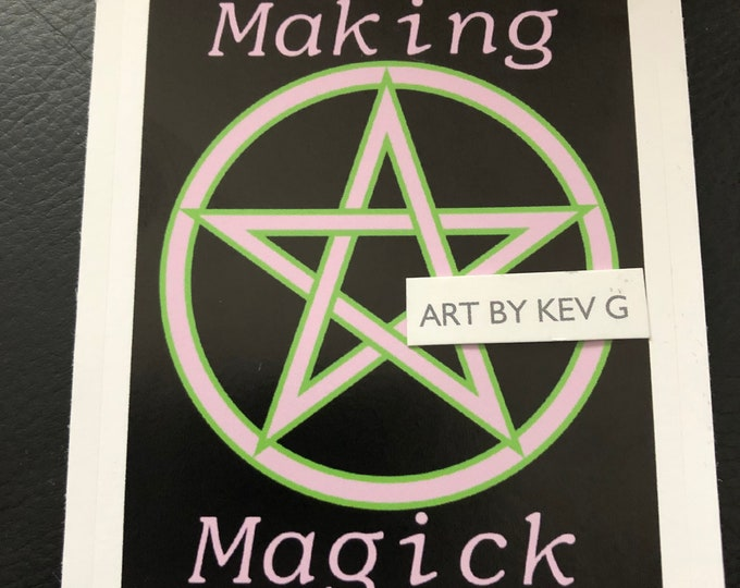 Making Magick by ArtByKevG Sticker Wiccan Witch Occult Witchcraft Goth Gothic Pentagram Tarot Ouija Witch Witchy  Stickers Good Witch Pink