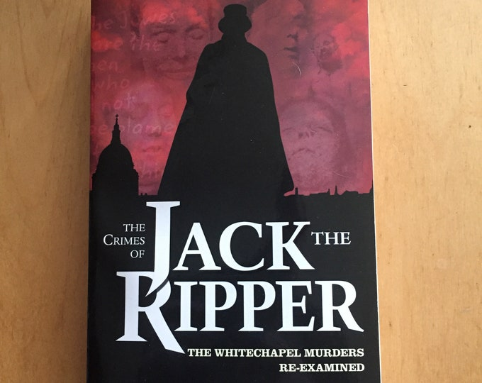 The Crimes of Jack the Ripper - Softcover Book gothic whitechapel serial killer murder Crime Mystery London Serial Killers Murder True Crime